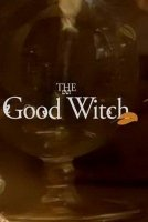 Добрая ведьма / The Good Witch