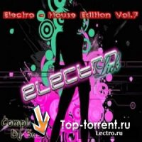 Electro - House Edition Vol.7