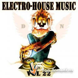 The Best Electro-House Music vol.22