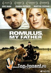 Ромул, отец мой / Romulus, My Father