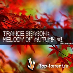 VA - Trance Season: Melody of Autumn #1