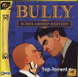 Bully: Scholarship Edition RUS