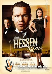 Дело Хессена / The Hessen Affair (2009)