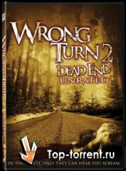 Поворот не туда 2: Тупик / Wrong Turn 2: Dead End