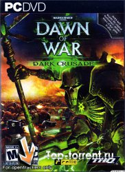Warhammer 40 000: Dawn of War � Dark Crusade
