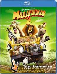 Мадагаскар 2 / Madagascar: Escape 2 Africa