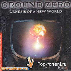 Генезис Новый Мир / Ground Zero Genesis Of A New World