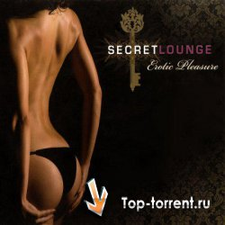 VA - Secret Lounge - Erotic Pleasure