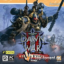 Warhammer 40.000 Dawn Of War II: Chaos Rising(Repack)