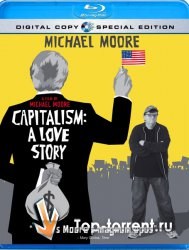 ����������: ������� ����� / Capitalism: A Love Story