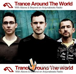 Above and Beyond - Trance Around The World 321