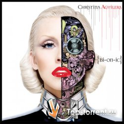 Christina Aguilera - Bionic (Deluxe Version)