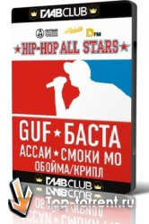 Hip-Hop All Stars - Guf feat. Tandem & Баста live ГлавClub