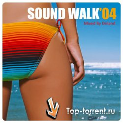 VA - Sound Walk 04 (Mixed By Doland)