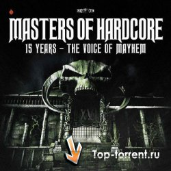 Masters of Hardcore XXIX - The Voice Of Mayhem
