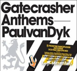 Paul Van Dyk - Gatecrasher Anthems