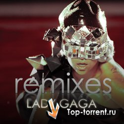 Lady Gaga -  The Remixes (Russian release)