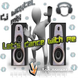 DJ Woxtel - Let's dance with me