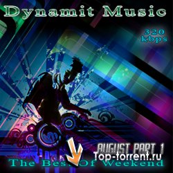 VA - Dynamit Music - The Best Of Weekend August Part1