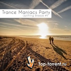 Trance Maniacs Party - Uplifting Breeze #9