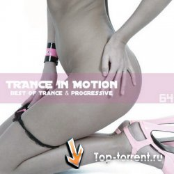 VA - Trance In Motion Vol.64 (Mixed By E.S.)
