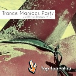 VA-Trance Maniacs Party: Uplifting Breeze #10
