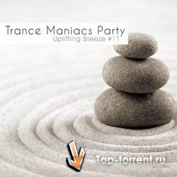 Trance Maniacs Party: Uplifting Breeze #11