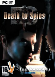 Смерть шпионам / Death to Spies (2007/RUS/RePack)
