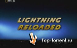 National Geographic : ������ . ����������� / Lightning reloaded
