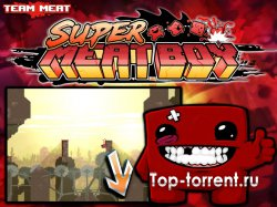 Super Meat Boy [v1.0u5] [P] [ENG] (2010)