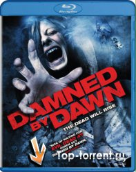 ��������� ����� / Damned by Dawn