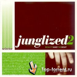 VA-Junglized 2 - Beauty And The Beat