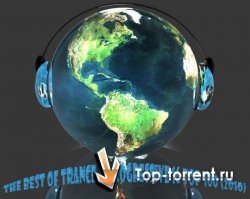 The Best Of Trance & Progressive 16 TOP 100 Of The Year (2010) MP3