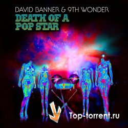 David Banner & 9th Wonder – Death of a Pop Star