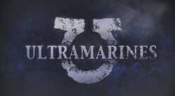 Ultramarines: The Movie