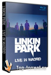 Linkin Park - Live in Madrid