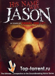 "��� ����� �������: � 30-����� ������ ""������� 13-�"" / His Name Was Jason: 30 Years of Friday the 13th (2009)"