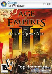 Age of Empires III + The WarChiefs + The Asian Dynasties (2005-2006-2007)