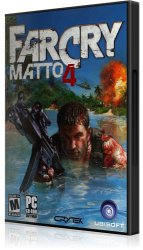 Far Cry: Matto 4 (2004) PC | RePack от R.G. NoLimits