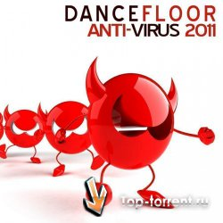 VA - Dancefloor Anti Virus 2011