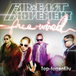 Far East Movement - Free Wired (2010) FLAC