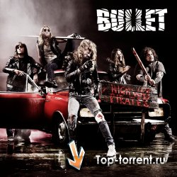 Bullet - Highway Pirates