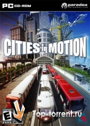 ������������ ������� / Cities In Motion (2011) PC | RePack