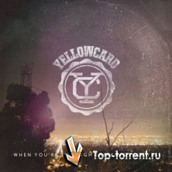 Yellowcard - When You're Throught Thinking, Say Yes