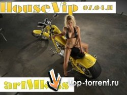 VA - House Vip (07.04.2011) MP3