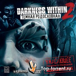 Darkness Within 2 Темная родословная [2011/PC/Rus]