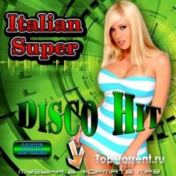 VA - Italian Super Disco Hit (2011) MP3