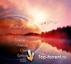 Butterfly - Trance Melody Classics Episode 035