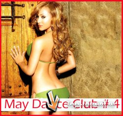 VA - May Dance Club # 4 (07.05.2011) MP3