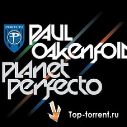 Paul Oakenfold - Planet Perfecto 027 [SBD] (2011) MP3